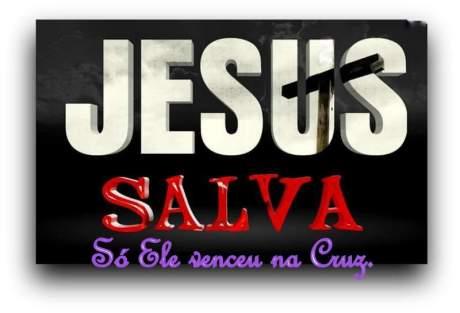 Jesus salva, a cruz não